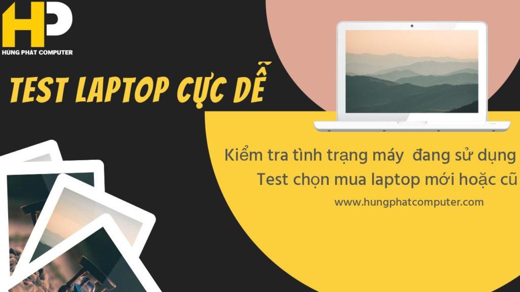cách test laptop cũ